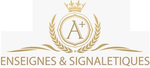 A+ Enseignes & Signalétiques